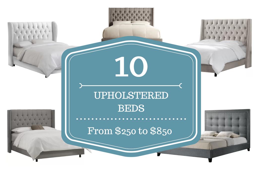 Master Bedroom Redo - Shopping For Upholstered King Beds