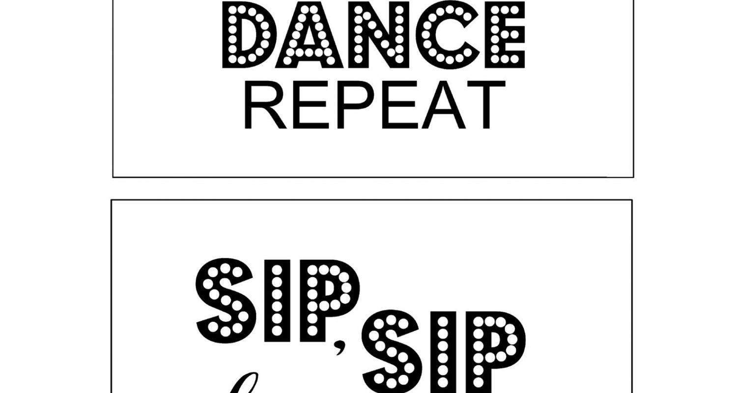 graphic relating to Sip Sip Hooray Printable referred to as Do it yourself Printable Grownup Birthday Indicators Consume Consume Dance Repeat