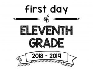 South Lumina Style First Day of Eleventh Grade 2018 – 2019 Printable Sign