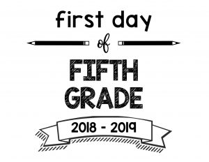 South Lumina Style First Day of Fifth Grade 2018 – 2019 Printable Sign