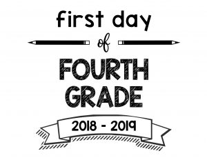 First Day of Fourth Grade 2018 – 2019