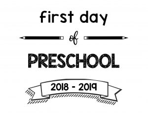 South Lumina Style First Day of Preschool 2018 – 2019 Printable Sign