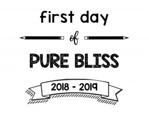 South Lumina Style First Day of Pure Bliss 2018 – 2019 Printable Sign