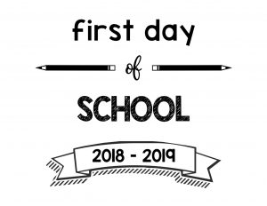 South Lumina Style First Day of School 2018 – 2019 Printable Sign