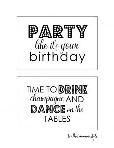 thumbnail of South Lumina Style DIY Printable Adult Birthday Signs party like it's your birthday and drink champagne and dance on the tables