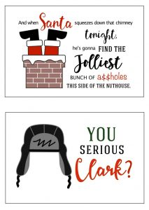 thumbnail of Christmas Vacation Printable Signs – You Serious Clark and When Santa Squeezes Down the Chimney