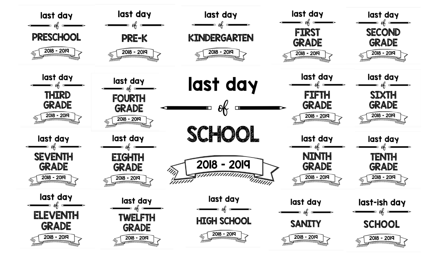 graphic relating to Last Day of School Printable named Closing Working day Of College or university Printable Symptoms for University Calendar year 2018