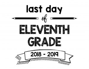 thumbnail of Last Day of Eleventh Grade 2018 – 2019