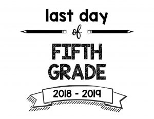thumbnail of Last Day of Fifth Grade 2018 – 2019
