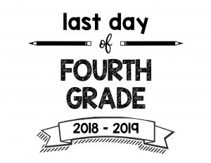 thumbnail of Last Day of Fourth Grade 2018 – 2019
