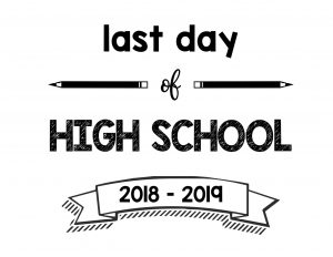 thumbnail of Last Day of High School 2018 – 2019
