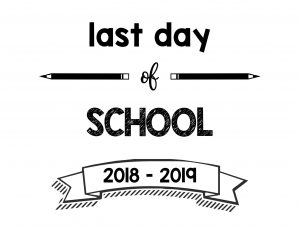 thumbnail of Last Day of School 2018 – 2019