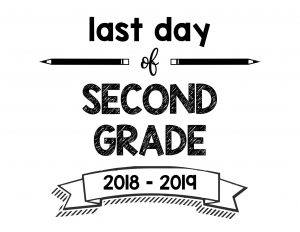thumbnail of Last Day of Second Grade 2018 – 2019