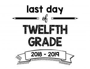 thumbnail of Last Day of Twelfth Grade 2018 – 2019