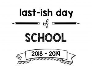 thumbnail of Last-ish Day of School 2018 – 2019